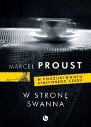W stronę Swanna (Uszkodzona okładka) Proust Marcel