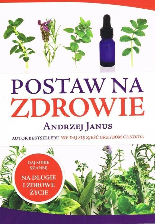 Postaw na zdrowie Janus Andrzej
