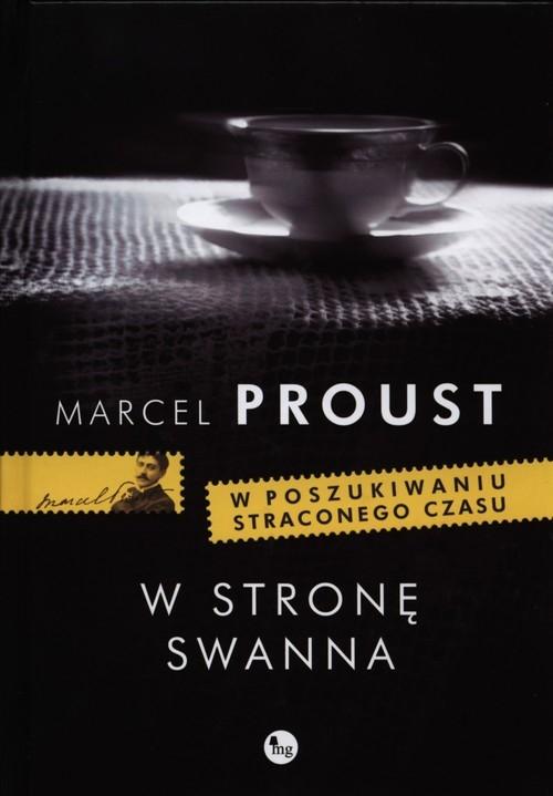 W stronę Swanna Proust Marcel