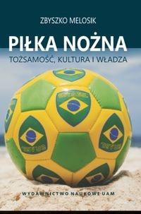 Piłka nożna Melosik Zbyszko