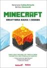 Minecraft Kreatywna nauka i zabawa Czekaj-Kotynia Katarzyna, Danowski Bartosz