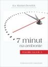 7 minut na ambonie Homilie na rok A Bendyk Marian