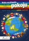 Wielka encyklopedia pokoju (Uszkodzona okładka) Historia, symbole, Bournier Isabelle, Pottier Marc