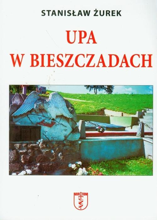 UPA w Bieszczadach Żurek Stanisław