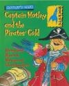 Captain Motley and the Pirate's Gold Margaret Ryan, M Ryan
