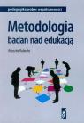 Metodologia badań nad edukacją