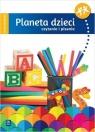 Planeta dzieci. Sześciolatek. Czytanie i pisanie praca zbiorowa