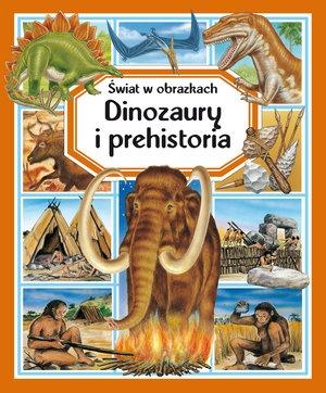 Dinozaury i prehistoria. Świat w obrazkach Emilie Beaumont