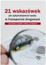 21 wskazówek jak optymalizować koszty w transporcie drogowym