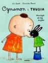 Cynamon i Trusia<br />Wierszyki od stóp do głów