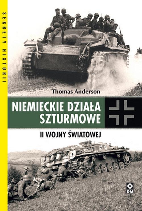Niemieckie działa szturmowe II Wojny Światowej Anderson Thomas