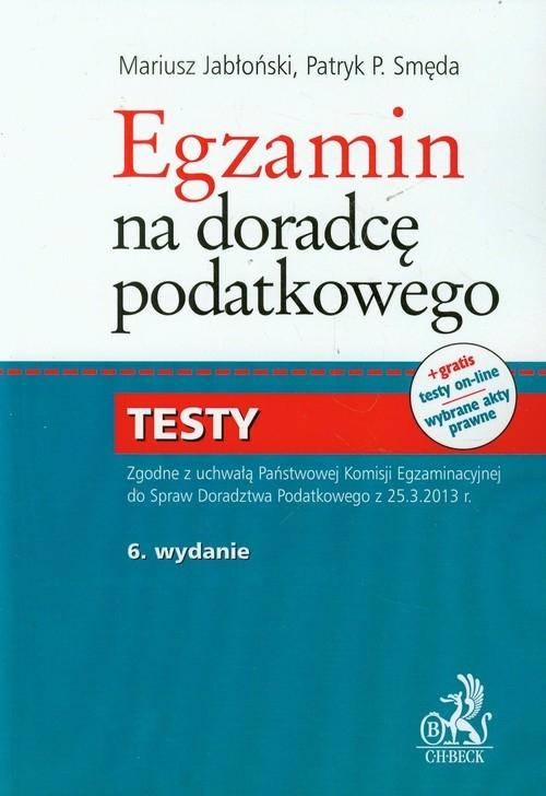 Egzamin na doradcę podatkowego Testy Jabłoński Mariusz, Smęda Patryk P.
