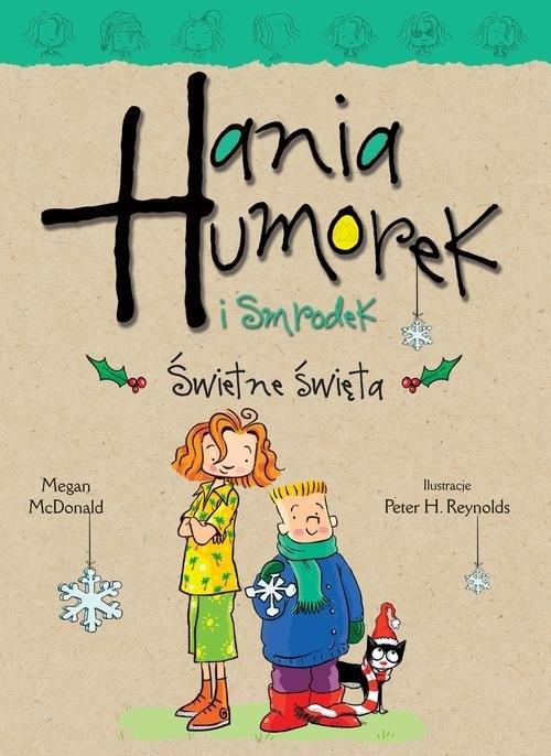 Hania Humorek i Smrodek Świetne święta McDonald Megan