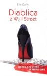 Diablica z Wall Street Erin Duffy