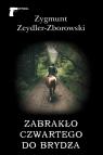 Zabrakło czwartego do brydża Zeydler-Zborowski Zygmunt