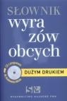 Słownik wyrazów obcych z płytą CD. Duży druk (promocja !!)