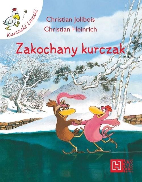 Zakochany kurczak Jolibois Christian, Heinrich Christian