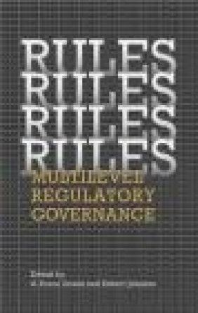Rules Rules Rules Rules Multi-level Regulatory Governance G Doern