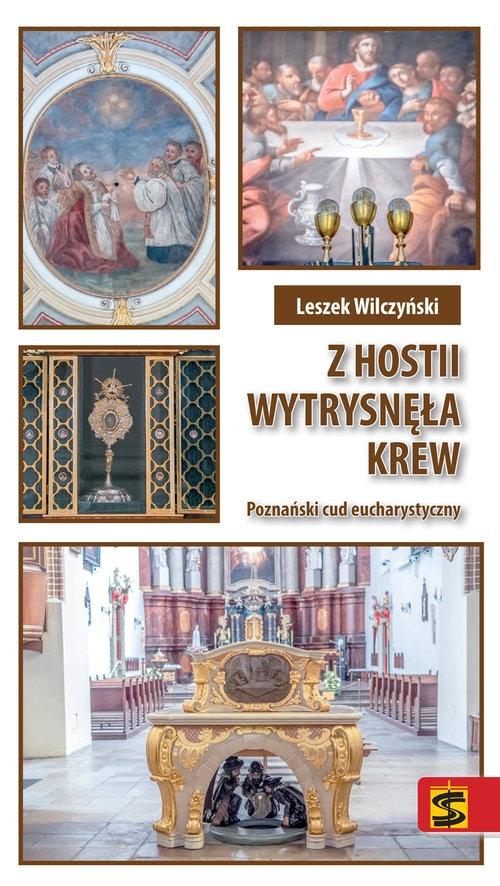 Z hostii wytrysnęła krew Wilczyński Leszek