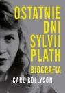 Ostatnie dni Sylwii Plath.