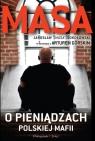 Masa o pieniądzach polskiej mafii Jarosław Masa Sokołowski w rozmowie Górski Artur