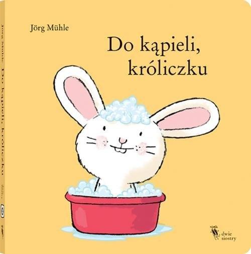 Do kąpieli, króliczku Muhle Jorg