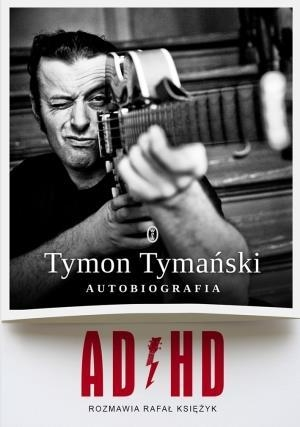 ADHD Tymański Tymon, Księżyk Rafał
