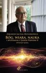 Bóg, wiara, nauka i spotkania z Janem Pawłem II Wywiad - rzeka Jacyna-Onyszkiewicz  Zbigniew