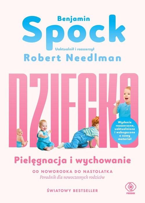 Dziecko Spock Benjamin, Needlman Robert