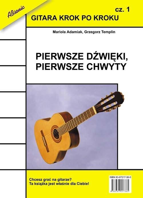 Gitara krok po kroku część 1 Adamiak Mariola, Templin Grzegorz