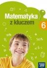Matematyka SP 6 Matematyka z kluczem Podr. NE