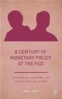 A Century of Monetary Policy at the Fed David Lindsey