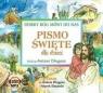 Pismo Święte dla dzieci. Dobry Bóg mówi do nas CD bp Antoni Długosz