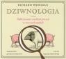 Dziwnologia  (Audiobook) Odkrywanie wielkich prawd w rzeczach małych Wiseman Richard
