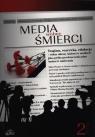 Media wobec śmierci Tom 2 Aleksandra Gralczyk