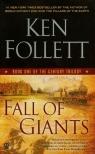 Fall of Giants  Follett Ken