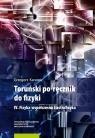 Toruński po-ręcznik do fizyki IV Fizyka współczesna i astrofizyka Karwasz Grzegorz