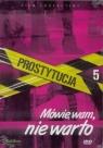 Prostytucja.Mówię wam,nie warto - film DVD Wiktor W Kammer