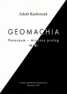 Geomachia Panaceum - mroczny prolog 11/21 Karkoszak Jakub
