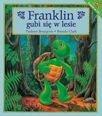 Franklin gubi się w lesie Bourgeois Paulette, Clark Brenda
