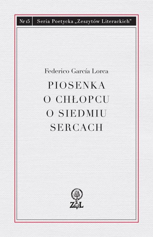 Piosenka o chłopcu o siedmiu sercach Lorca Federico García