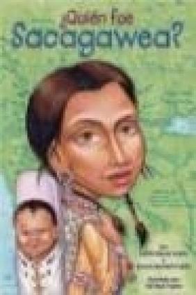 Quien Fue Sacagawea?