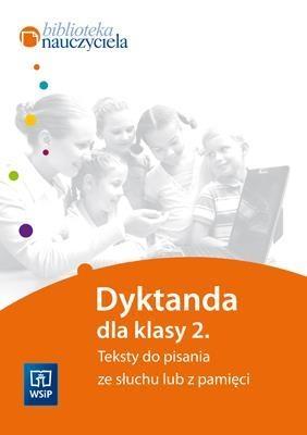 Edukacja wczesnoszkolna Dyktanda kl.2 w.2011 WSIP Marzena Grabowska-Wójcik