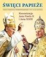 Święci Papieże  Sosnowska Jolanta