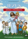 Jezus kocha i przebacza
