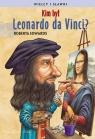 Kim był Leonardo da Vinci? Edwards Roberta