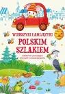 Wierszyki łamijęzyki Polskim szlakiem Zabawne i pouczające wierszyki o Michta Izabela