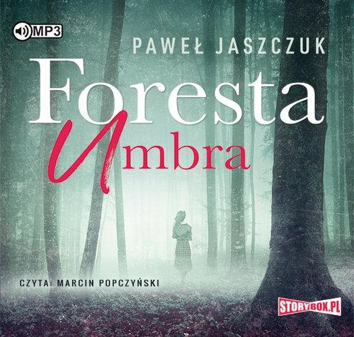 Foresta Umbra  (Audiobook) (Audiobook) Jaszczuk Paweł
