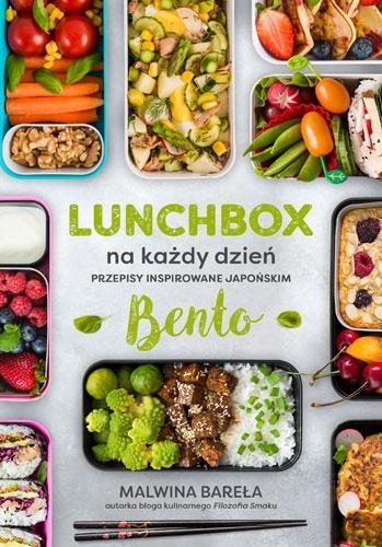 Lunchbox na każdy dzień. Przepisy inspirowane japońskim bento Malwina Bareła
