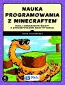 Nauka programowania z Minecraftem Buduj niesamowite światy z Richardson Craig